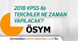 2018 Lise KPSS Tercihleri Ne Zaman Yapılacak Belli Oldu!