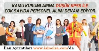 Düşük KPSS ile Kamu Kurumları, Belediyeler Memur Alımı Yapıyor!