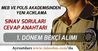 MEB ve Polis Akademisinden Açıklama! Bekçi Alımı Sınavı Soru ve Doğru Cevapları Yayımlandı!