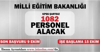 Milli Eğitim Bakanlığı KPSS Şartsız 1028 Personel Alımı Yapıyor! Son Başvuru 9 Ekim!