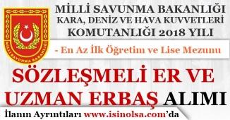 Milli Savunma Bakanlığı Sözleşmeli Er ve Uzman Erbaş Alımı! ( HKK, KKK ve DKK )