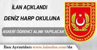 MSÜ Deniz Harp Okuluna Öğrenci Alımı yapılacak! DPB'de Yayımlandı!