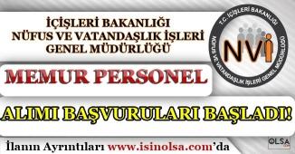 Nüfus ve Vatandaşlık İşleri( NVİ ) Memur Personel Alımı Başvuruları Başladı! Başvuru Ekranı