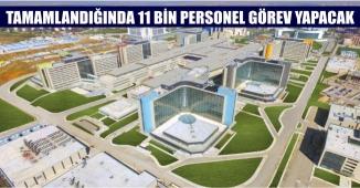 """Sağlık Bakanı Açıkladı: """"Tamamlandığında 11 Bin Personel Görev Yapacak"""""""