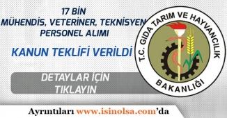 Tarım Bakanlığına Mühendis, Veteriner, Teknisyen 17 Bin Memur Alımı İçin Kanun Teklifi!