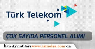 Türk Telekom İŞKUR Üzerinden Önlisans Mezunu Çok Sayıda Personel Alacak!