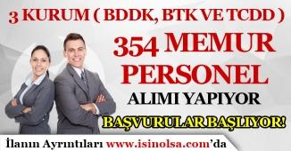 3 Kamu Kurumu ( BDDK, TCDD ve BTK ) 354 Memur Personel Alımı Yapıyor! Başvurular Başlıyor