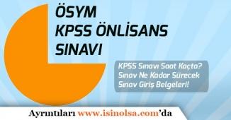 4 Kasım KPSS Sınavı Saat Kaçta? Sınav Ne Kadar Sürecek ve Sınav Giriş Belgeleri!