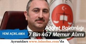 Adalet Bakanlığına 7 Bin 467 Memur Alımı İçin Yeni Açıklama!