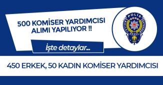 Emniyet Genel Müdürlüğü (EGM) 500 Komiser Yardımcısı Alımı Yapılıyor! (PAEM)