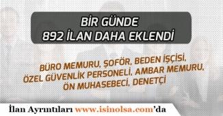 İŞKUR Üzerinden Son 1 Günde 892 Personel Alımı İlanı Yayımlandı!
