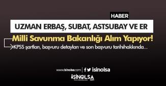 MSB Uzman Erbaş, Subay, Astsubay, Er ve Askeri Öğrenci Alımı Yapıyor!