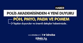 Polis Akademisinden 4 Yeni Duyuru: PÖH, PMYO, PAEM, POMEM Hakkında