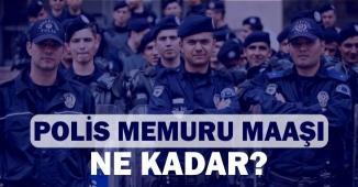 Polis Maaşı Ne Kadar? Emniyet Personeli Ne Kadar Maaş Alıyor?