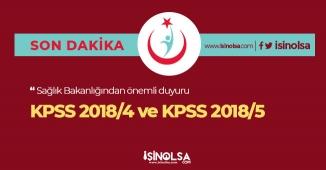 Sağlık Bakanlığından Son Dakika KPSS 2018/4 ve 2018/5 Duyurusu!
