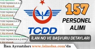 TCDD 157 Personel Alımı Liste ile İlan No, Başvuru Şartları ve Detaylar!