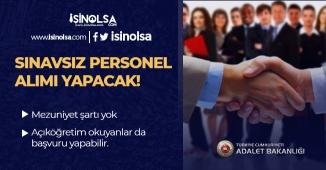 Yeni İlan: Adalet Bakanlığı Sınavsız Personel Alımı Yapacak!