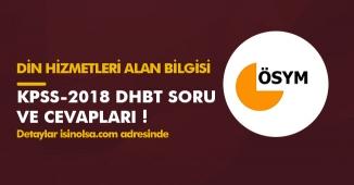 2018-KPSS Din Hizmetleri Alan Bilgisi (DHBT) Soru ve Cevap Anahtarları Yayımlandı