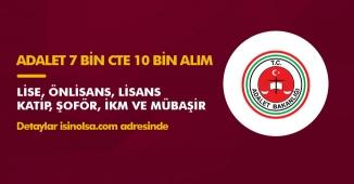 Adalet Bakanlığı 7 Bin Memur Alımı Zabıt Katibi, Şoför, Mübaşir Kadroları ve CTE İKM Alımları