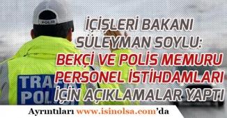 Bakan Süleyman Soylu Polis Alımı ve Trafik Polisi İhtiyacının Çözümü İçin Açıklama Yaptı!