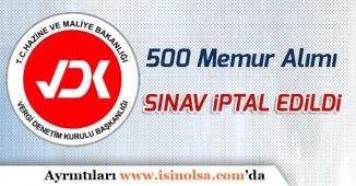 Hazine ve Maliye Bakanlığı VDK 500 Memur Alımı Sınavı İptal Edildi!