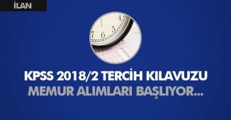 KPSS 2018/2 Merkezi Atama Tercihleri ve Tercih Kılavuzu Bekleniyor! Memur Alımları Yapılacak