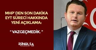 """MHP' den Son Dakika EYT Açıklaması : """" Vazgeçmedik """""""