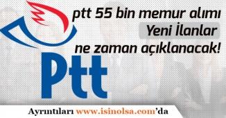 PTT 55 Bin Personel Alımı İçin Yeni İlan Ne Zaman Açıklayacak!