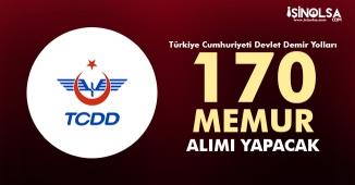 TCDD 170 Memur Alımı Yapacak! Detaylar ve Bilinmesi Gerekenler