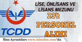 TCDD Lise, Önlisans ve Lisans Mezunu Mülakatsız 234 Personel Alımı Yapılacak!