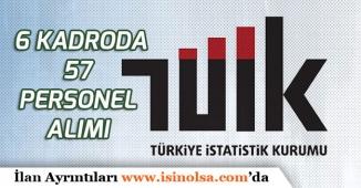 Türkiye İstatistik Kurumu 6 Kadroda 57 Personel Alımı Yapılacak