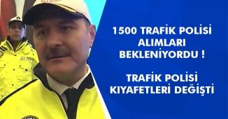 1500 Trafik Polisi Alımı Yapılacak, Polis Kıyafetlerine Güncelleme Geldi! İlan Ne Zaman Yayımlanır