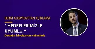 """Berat Albayrak' tan Bütçe Açığı Hakkında Açıklama: """"Hedeflerimizle Uyumlu"""""""
