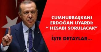 Cumhurbaşkanı Erdoğan' dan Uyarı! Hesabını Soracağız (Yerli ve Milli Üretim)