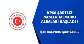 Dışişleri Bakanlığı KPSS Şartsız Meslek Memuru Alımı Başvuruları Başladı!