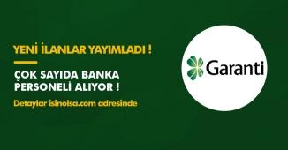 Garanti Bankası Personel Alımları Yapıyor! Türkiye Geneli 12 Farklı Pozisyon