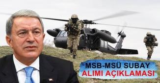 Hulusi Akar'dan önemli MSB-MSÜ Subay Alımı Açıklaması