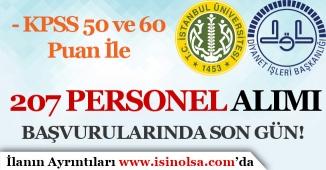 KPSS 50 ve 60 Puan İle DİB ve İstanbul Üniversitesi 207 Personel Alımı İçin Son Gün!