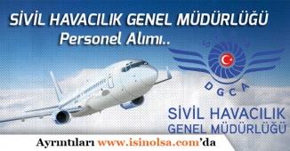 Sivil Havacılık Genel Müdürlüğü Personel Alımı!
