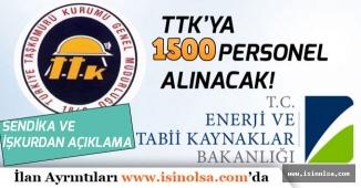 TTK'ya 1500 İşçi Alımı İçin İŞKUR'dan ve Sendikadan Son Dakika Açıklamalar!