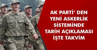 AK Parti' den Yeni Askerlik Sistemiyle Alakalı Tarih Açıklaması Geldi! Nisan Ayında Mecliste