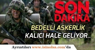 Cumhurbaşkanı Erdoğan Balıkesirde Açıkladı! Kalıcı Bedelli Askerlik Geliyor! Herkes Başvurabilecek!