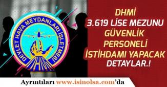 Devlet Hava Meydanları DHMİ, 3 Bin 619 Özel Güvenlik Personeli İstihdam Edecek!