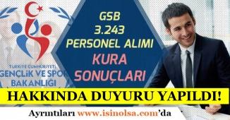 Gençlik ve Spor Bakanlığı ( GSB ) 3 Bin 243 Personel Alımı Kura Sonuçları Hakkında Duyuru Yayımlandı!