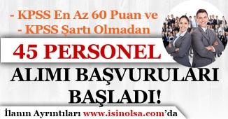 HSK KPSS En Az 60 Puan İle ve KPSS'siz 45 Personel Alımı İŞKUR'da Yayımlandı! Başvurular Başladı