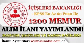 İçişleri Bakanlığı 1200 Memur Personel Alım İlanı Yayımlandı! Başvuru Şartları ve Kadro Dağılımı