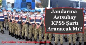 Jandarma Astsubay Alımı KPSS Puan Şartı Aranıyor Mu?