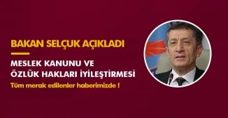 Milli Eğitim Bakanından Meslek Kanunu ve Öğretmenlerin Özlük Hakları Açıklaması! Haklar İyileştiriliyor