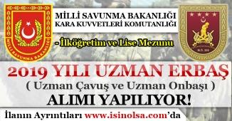 Milli Savunma Bakanlığı KKK 2019 Yılı Uzman Erbaş ( Onbaşı ve Çavuş ) Alım İlanı!