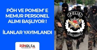 Polis Özel Harekat (PÖH) Daire Başkanlığı POMEM' lere İŞKUR Üzerinden Memur Personel Alımı